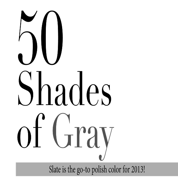 50 Shades of Gray Polishes
