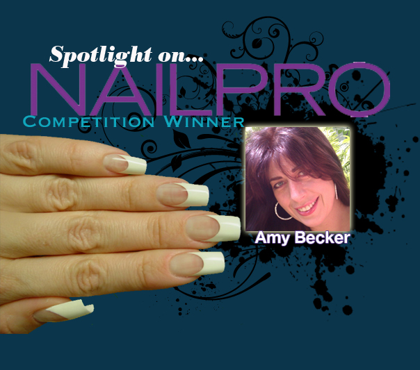 Spotlight on... NAILPRO Competition Winner: Amy Becker!