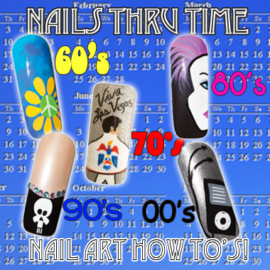 Nail Art How To: Nails Thru Time