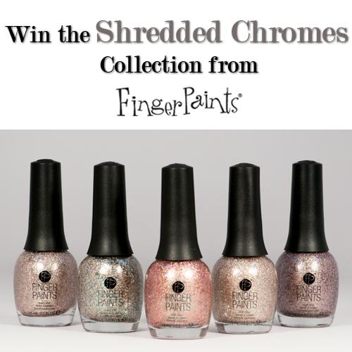 Giveaway: Win FingerPaints Shredded Chromes