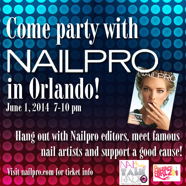 Come Party with NAILPRO in Orlando!