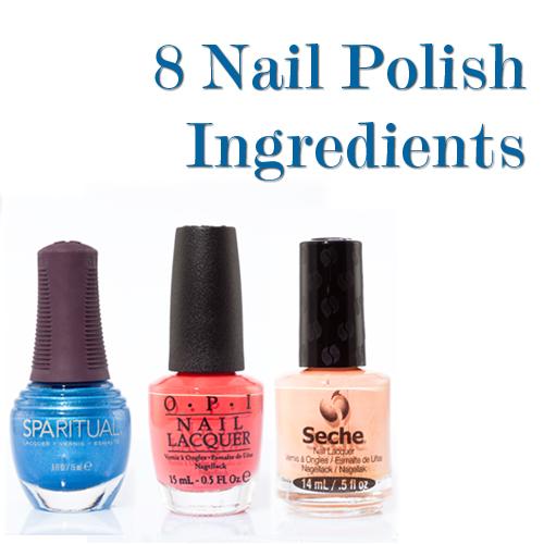 8 Main Ingredients In Nail Polish
